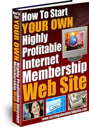 How to Start Your Own Highly Profitable Internet Membership Web Site by Michael Rasmussen